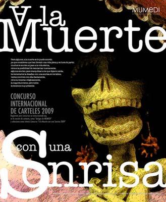 """Concurso de diseño de carteles """"A la Muerte con una Sonrisa 2009"""""""