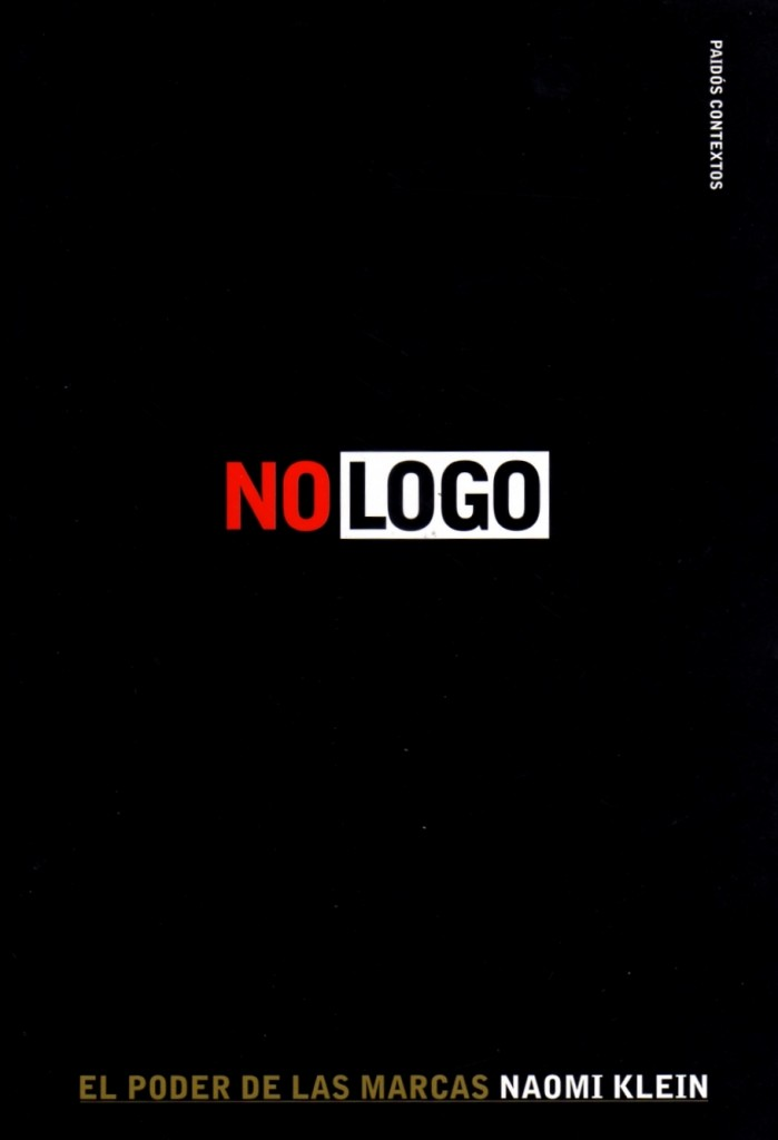 """""""No Logo"""" (1999) por Naomi Klein"""