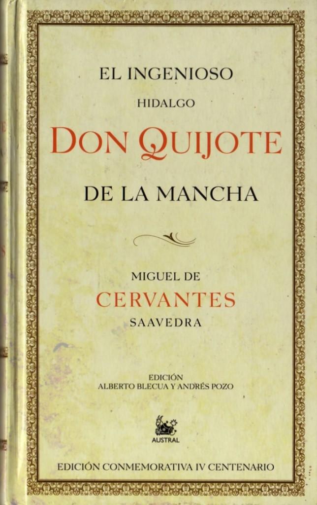 """""""El Ingenioso Hidalgo Don Quijote de la Mancha"""" (1605) por Miguel de Cervantes Saavedra"""