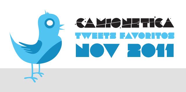 Tweets Favoritos @Camionetica Noviembre 2011 (Pajarito Twitter por ScarletBits.com)