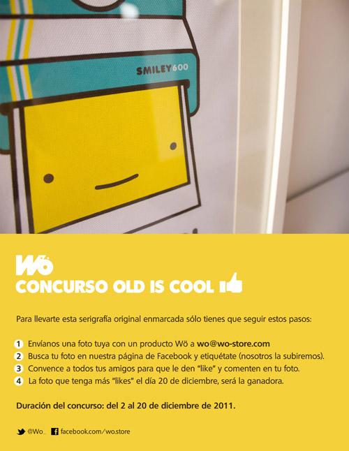 Concurso Wö: Old is Cool. Envía una foto tuya con productos Wö y gana esta serigrafía