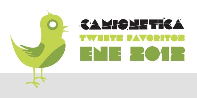 Camionetica: Tweets Favoritos Enero 2012