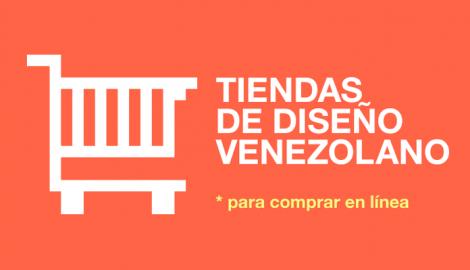 Tiendas de Diseño Venezolano