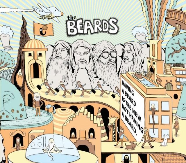The Beards - Having a Beard is the new Not Having a Beard