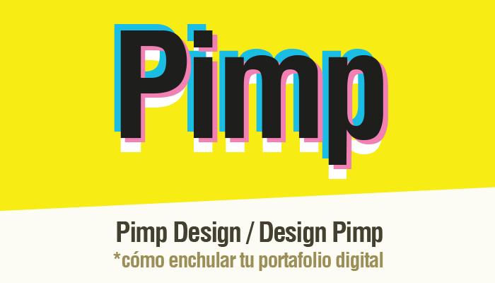 Charla: Pimp Design por Daniel Yanes Arroyo en Una Mano por el Diseño
