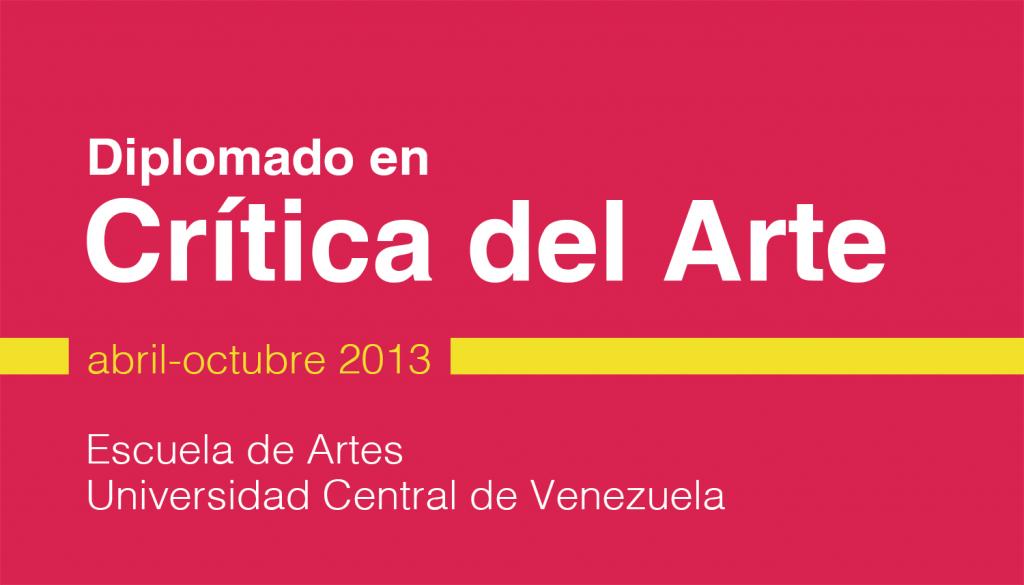 Diplomado en Crítica del Arte - UCV 2013
