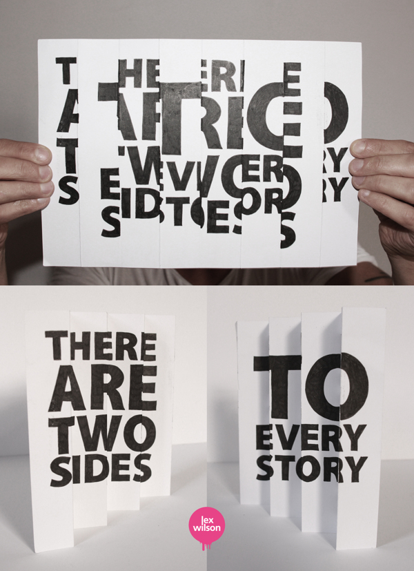 Anamorphic Illustration: Two sides to every story by Lex Wilson