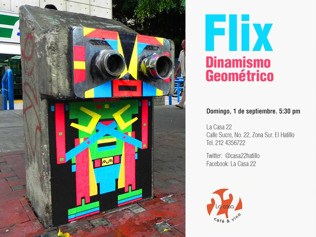 Flix - Exposición: Dinamismo Geométrico en La Casa 22