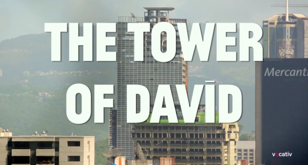 Torre de David - Documental por Vocativ