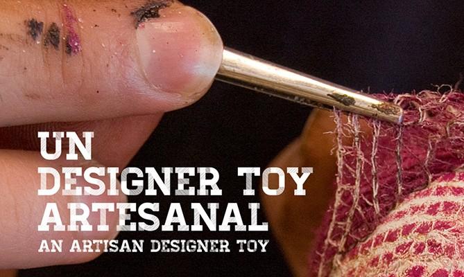 Un Designer Toy Artesanal