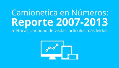 Reporte Camionetica 2007-2013