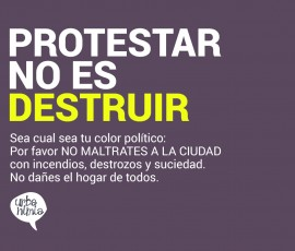 Protestar No Es Destruir