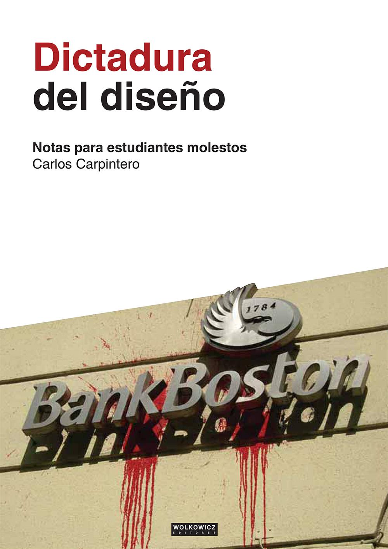 Dictadura del Diseño (por Carlos Carpintero)