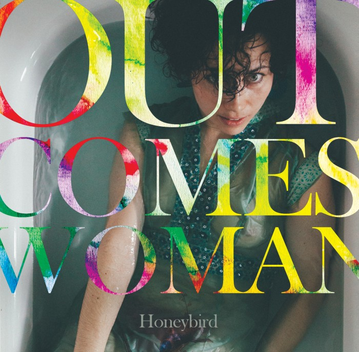 HONEYBIRD - OUT COMES WOMAN