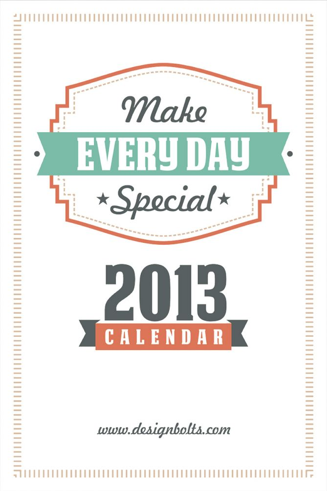 Make Every Day Special Calendar 2013