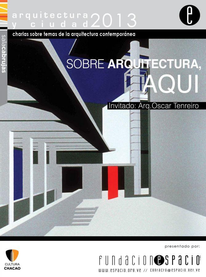 Arquitectura y Ciudad 2013 - Oscar Tenreiro
